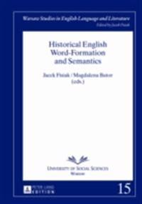 Historical English Word-Formation and Semantics