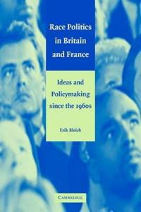 Race Politics in Britain and France