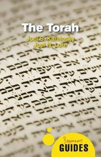 The Torah: A Beginner's Guide