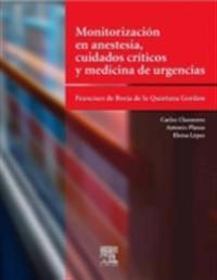 Monitorizacion en anestesia, cuidados criticos y medicina de urgencias