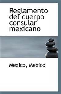 Reglamento del Cuerpo Consular Mexicano