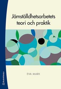 Jämställdhetsarbetets teori och praktik
