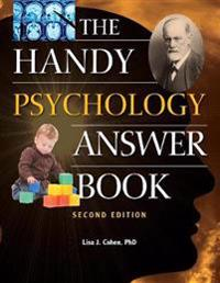Handy Psychology Answer Book, The (second Edition)