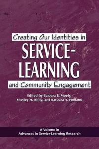 Creating Our Identities in Service-learning and Community Engagement