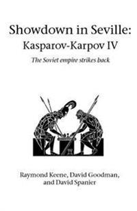Showdown in Seville  Kasparov-Karpov IV