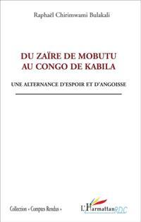 Du zaIre de mobutu au congo de kabila - une alternance d'esp