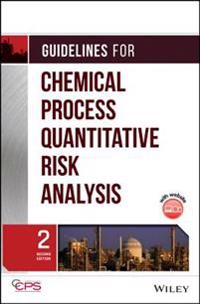 Guidelines for Chemical Process Quantitative Risk Analysis