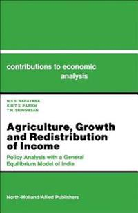 Agriculture, Growth and Redistribution of Income