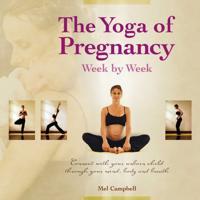 Yoga of Pregnancy Week by Week