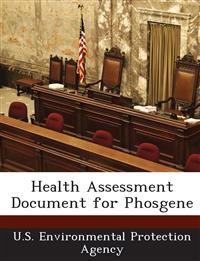 Health Assessment Document for Phosgene