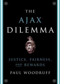 Ajax Dilemma: Justice, Fairness, and Rewards