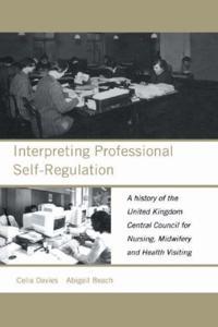 Interpreting Professional Self-Regulation