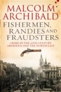 Fishermen, Randies and Fraudsters