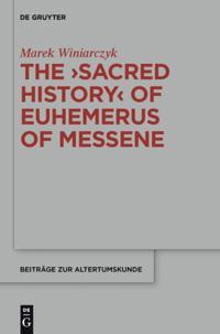 &quote;Sacred History&quote; of Euhemerus of Messene