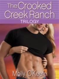 Crooked Creek Ranch Trilogy (3-Book Bundle)