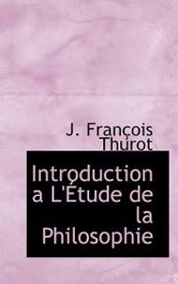 Introduction A L' Tude de La Philosophie