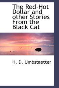 The Red-hot Dollar and Other Stories from the Black Cat