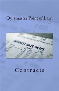 Quizmaster Point of Law: : Contracts