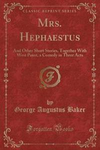 Mrs. Hephaestus