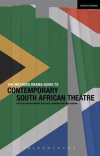 Methuen Drama Guide to Contemporary South African Theatre