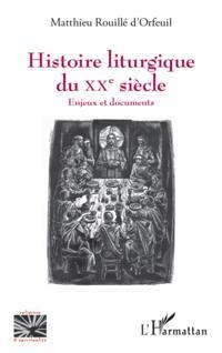 Histoire liturgique du XXe siecle