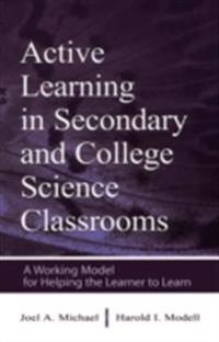 Active Learning in Secondary and College Science Classrooms