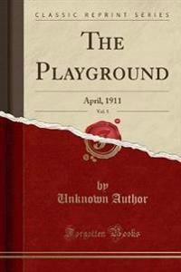 The Playground, Vol. 5