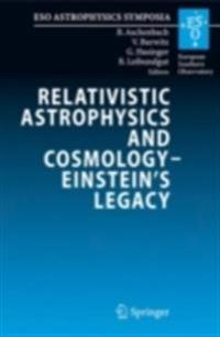 Relativistic Astrophysics Legacy and Cosmology - Einstein's