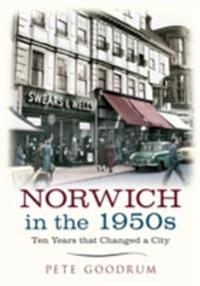 Norwich in the 1950s