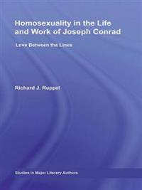 Homosexuality in the Life and Work of Joseph Conrad