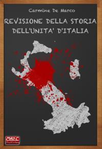 Revisione della storia dell'Unita d'Italia