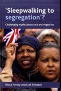 'Sleepwalking to segregation'?
