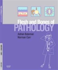 Flesh and Bones of Pathology E-Book