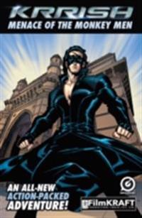 KRRISH : THE MENACE OF THE MONKEY MEN
