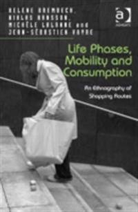 Life Phases, Mobility and Consumption
