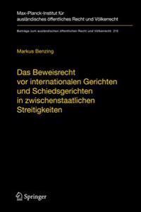 Das Beweisrecht vor Internationalen Gerichten Und Schiedsgerichten In Zwischenstaatlichen Streitigkeiten/The Law Of Evidence Before International Cour