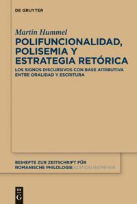 Polifuncionalidad, polisemia y estrategia retorica