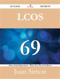 LCoS 69 Success Secrets - 69 Most Asked Questions On LCoS - What You Need To Know