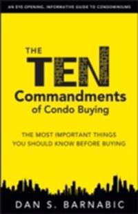 Ten Commandments of Condo Buying: The Most Important Things You Should Know Before Buying