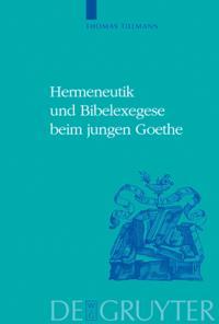 Hermeneutik und Bibelexegese beim jungen Goethe