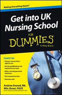 Get into UK Nursing School For Dummies