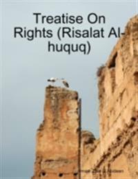 Treatise On Rights (Risalat Al-huquq)