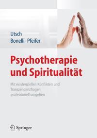 Psychotherapie und Spiritualitat