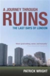 Journey Through Ruins: The Last Days of London