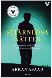 Stjärnlösa nätter : en berättelse om kärlek, svek och rätten att välja sitt liv / Lättläst (ljudbok+bok)