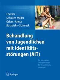 Behandlung von Jugendlichen mit Identitatsstorungen (AIT)