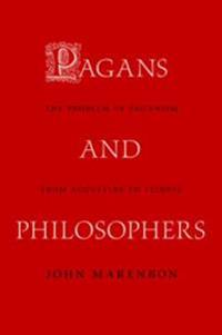 Pagans and Philosophers