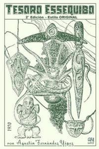 Tesoro Essequibo: 2° Edición - Estilo Original