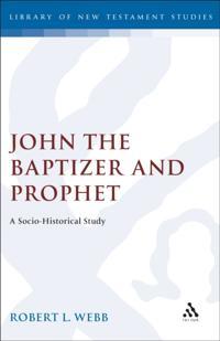 John the Baptizer and Prophet