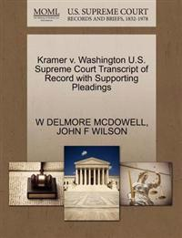 Kramer V. Washington U.S. Supreme Court Transcript of Record with Supporting Pleadings